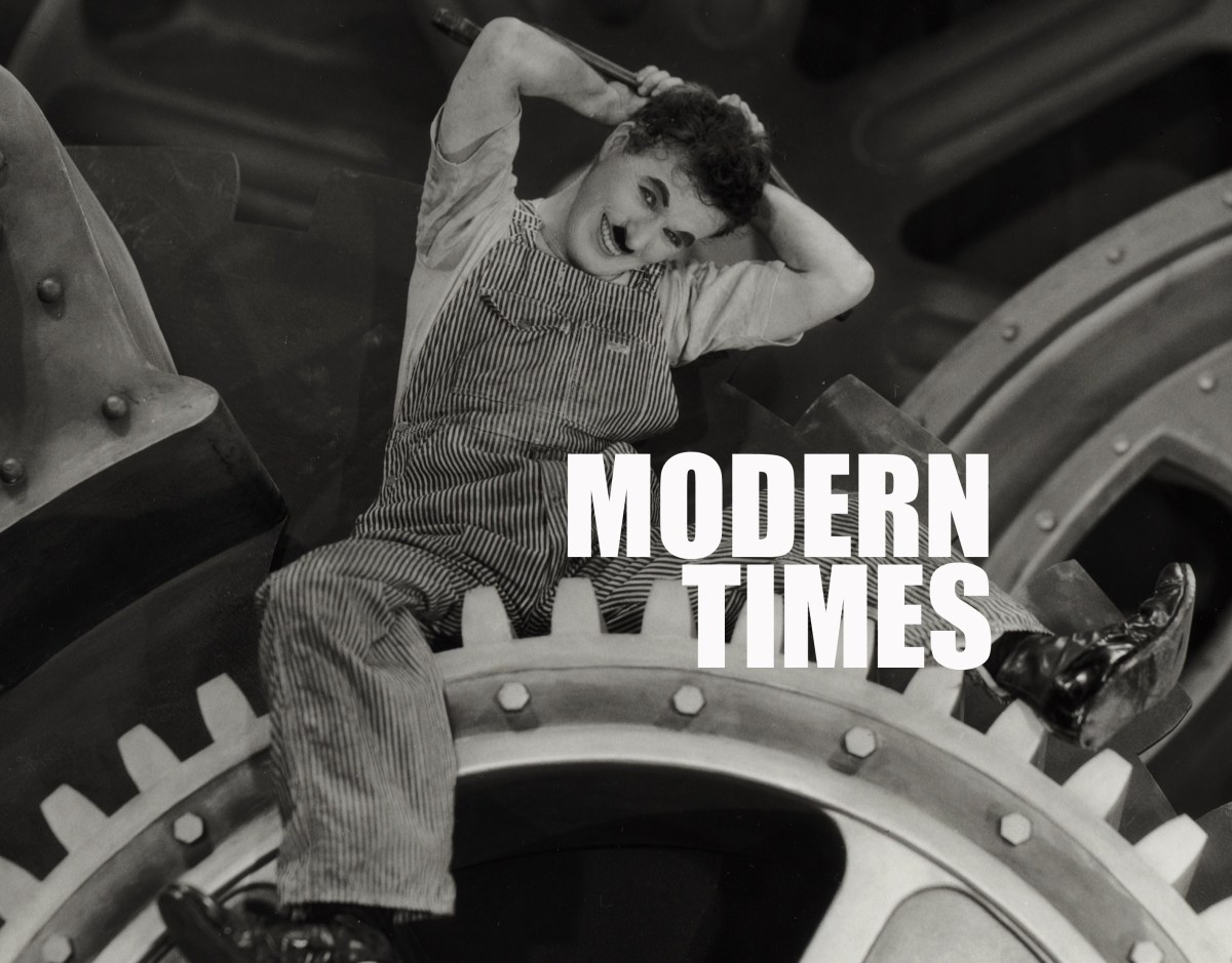 """Try it You'll Like it"" Blogathon: Modern Times"